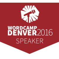 WordCamp Denver 2016 Speaker